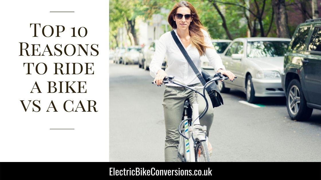 10 reasons why riding a bike vs car