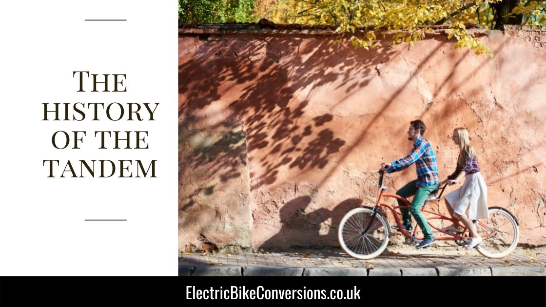 the history of the tandem bike